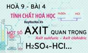 Một số axit quan trọng, axit sunfuric H2SO4 đặc loãng, axit clohidric HCl - hoá 9 bài 4